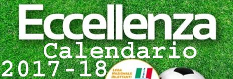 Calendario Eccellenza 2017-18