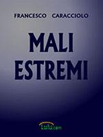 Mali estremi