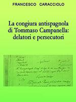 La congiura antispagnola di Tommaso Campanella-delatori e persecutori