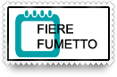 FIERE DEL FUMETTO-DATE E PROGRAMMI